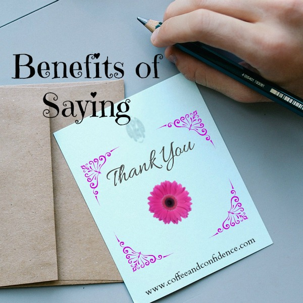 Benefits of Saying Thank-You