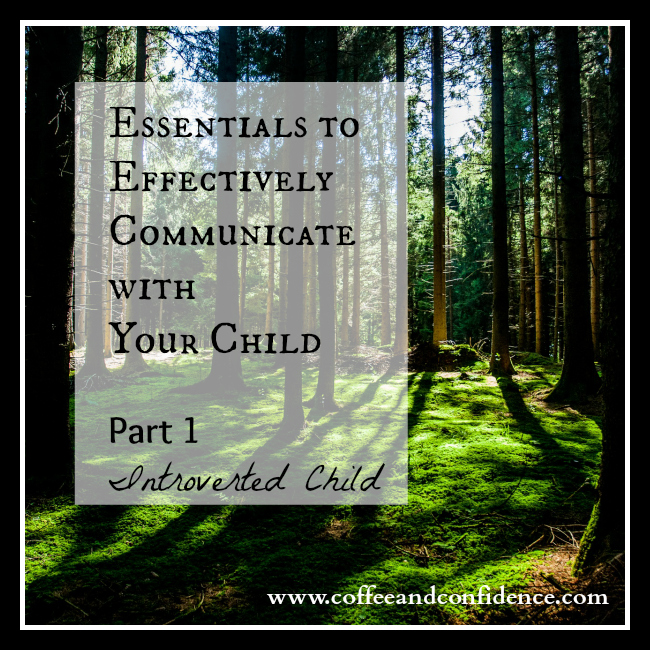 How to, essentials, effectively, communicate, talk, child, children, talk, introvert, shy, quiet