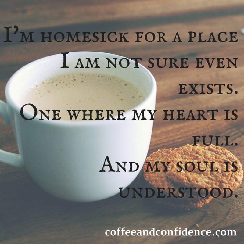 homesick, understood, love